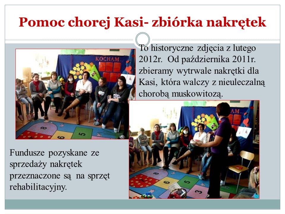 Pomoc chorej Kasi- zbiórka nakrętek To historyczne zdjęcia z lutego 2012r. Od października 2011r. zbieramy wytrwale nakrętki dla Kasi, która walczy z