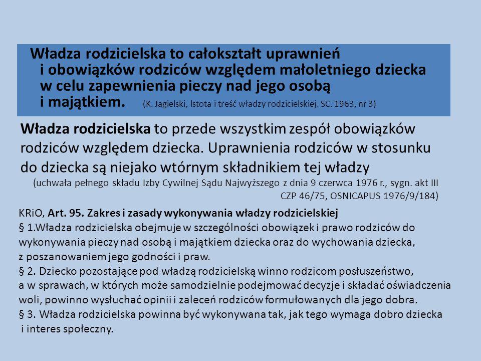 Wykonywanie władzy rodzicielskiej KRiO, Art.93.