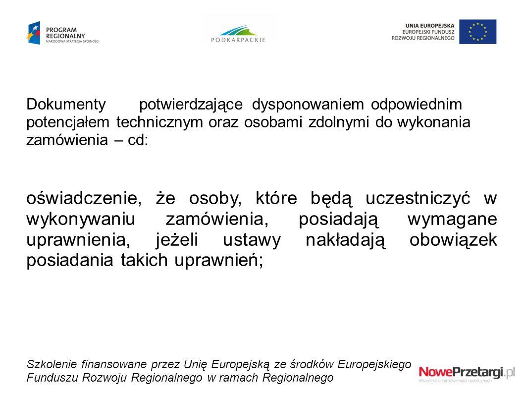 Dokumenty potwierdzającedysponowaniem odpowiednim potencjałem technicznym oraz osobami zdolnymi do wykonania zamówienia – cd: oświadczenie, że osoby,