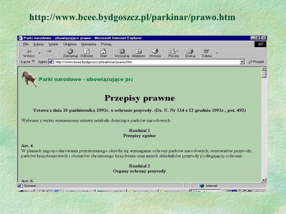 http://www.bcee.bydgoszcz.pl/parkinar/prawo.htm