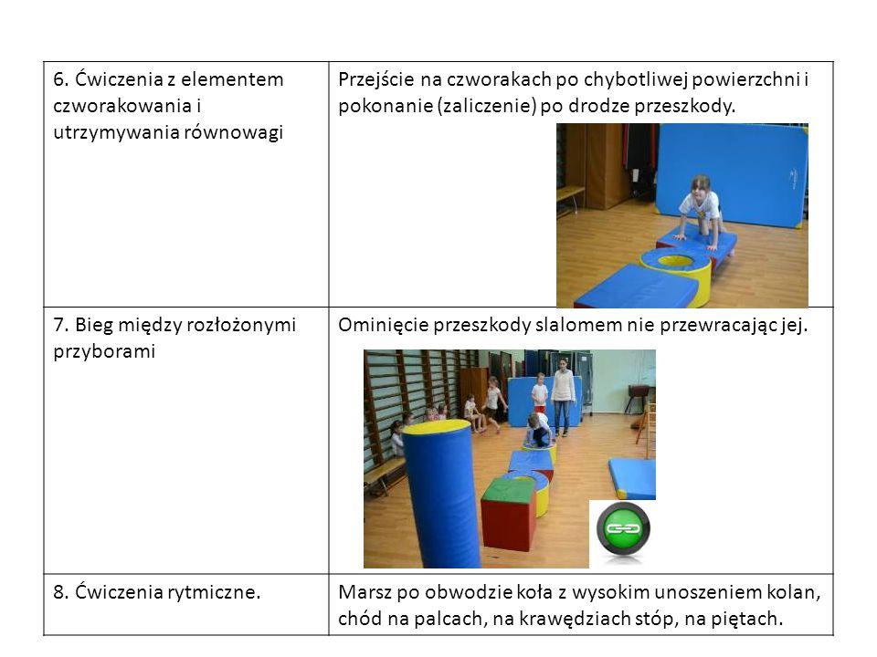 6. Ćwiczenia z elementem czworakowania i utrzymywania równowagi Przejście na czworakach po chybotliwej powierzchni i pokonanie (zaliczenie) po drodze