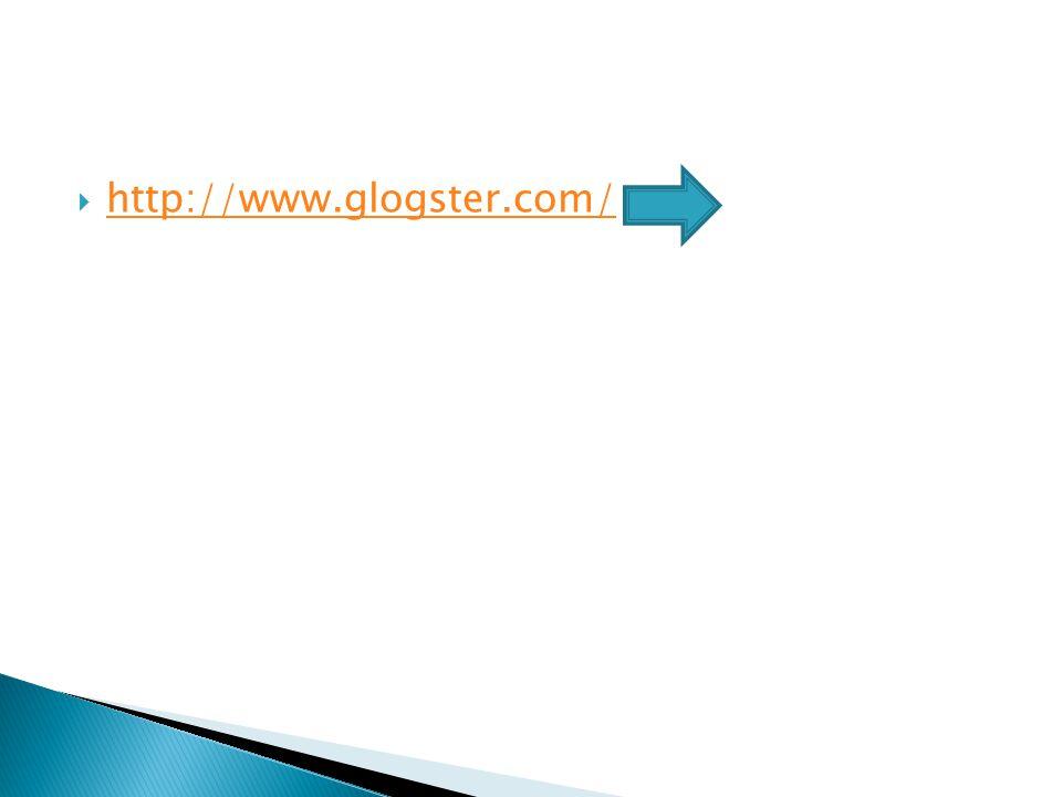  http://www.glogster.com/ http://www.glogster.com/