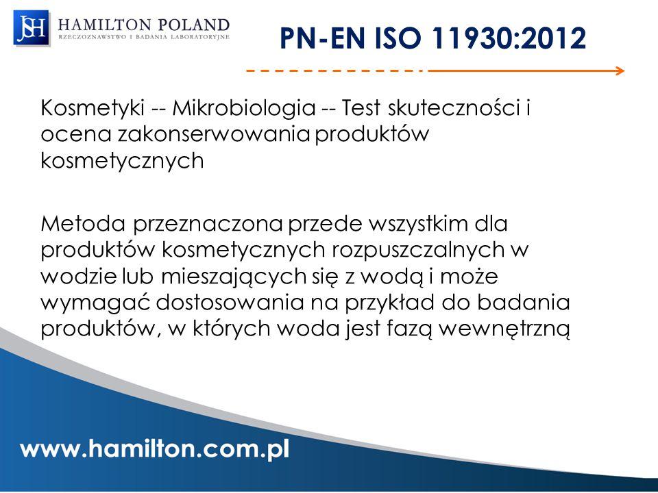 PN-EN ISO 11930:2012 Kosmetyki -- Mikrobiologia -- Test skuteczności i ocena zakonserwowania produktów kosmetycznych Metoda przeznaczona przede wszyst