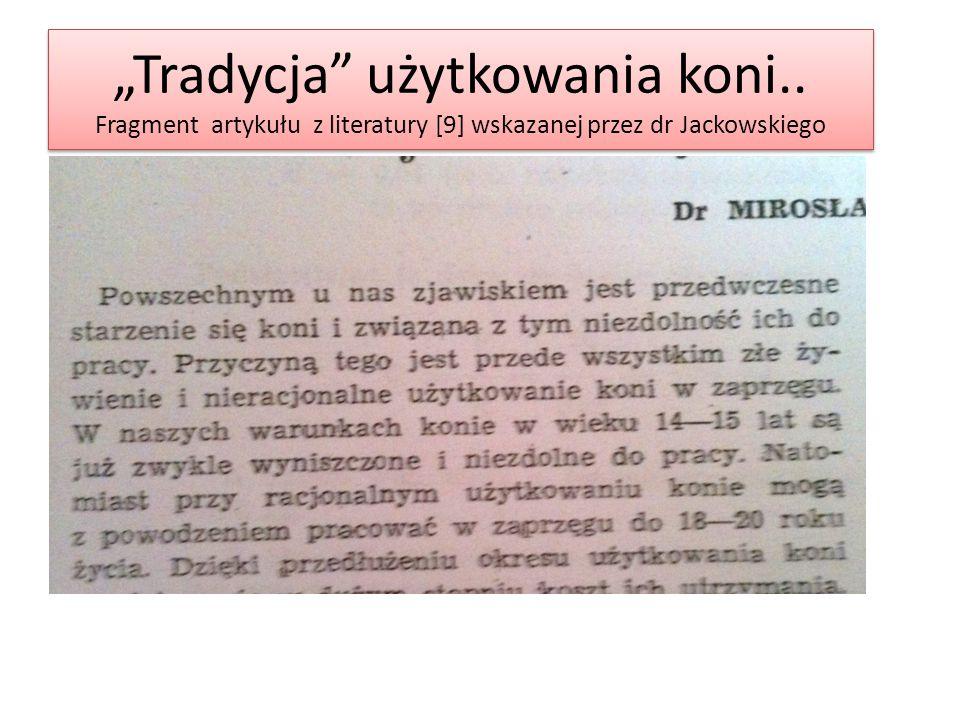 """""""Tradycja"""" użytkowania koni.. Fragment artykułu z literatury [9] wskazanej przez dr Jackowskiego"""