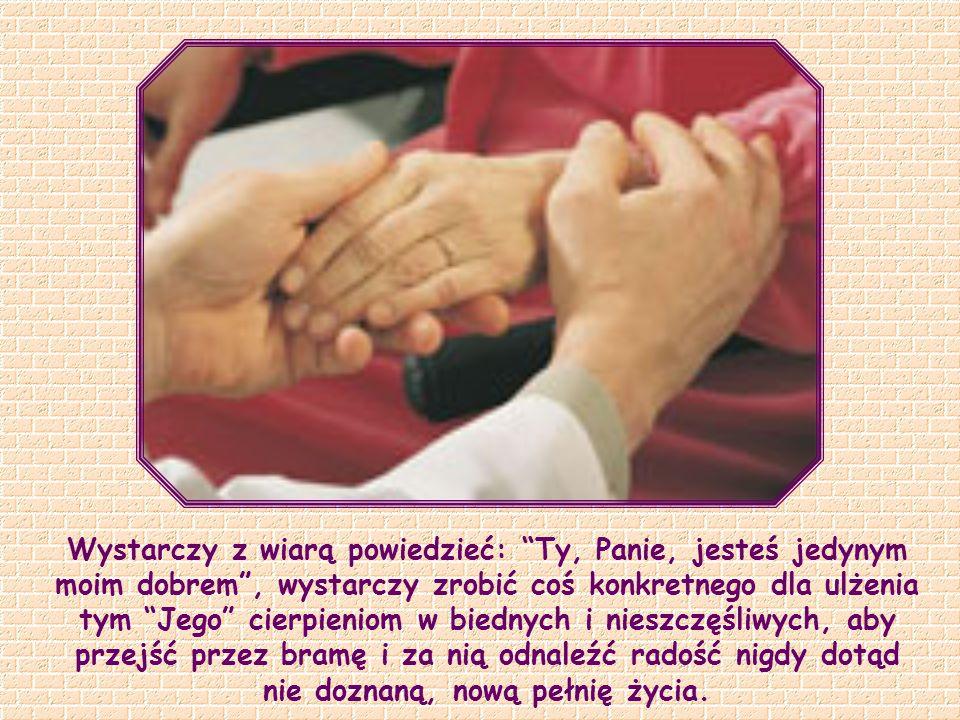 Tak, On jest obecny we wszystkim, co nosi znamię cierpienia. Każdy nasz ból jest jednym z Jego imion. Postarajmy się więc rozpoznawać Go we wszystkich