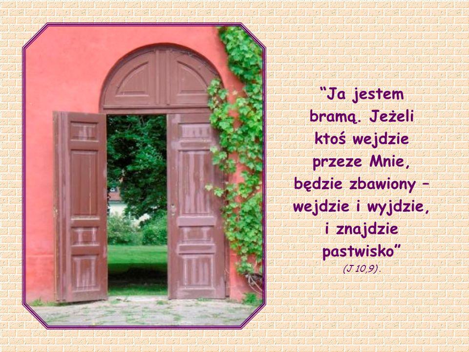 Symbol bramy przypomina i znajduje dobre wyjaśnienie w innym porównaniu, jakiego użył Jezus: Ja jestem drogą (…).
