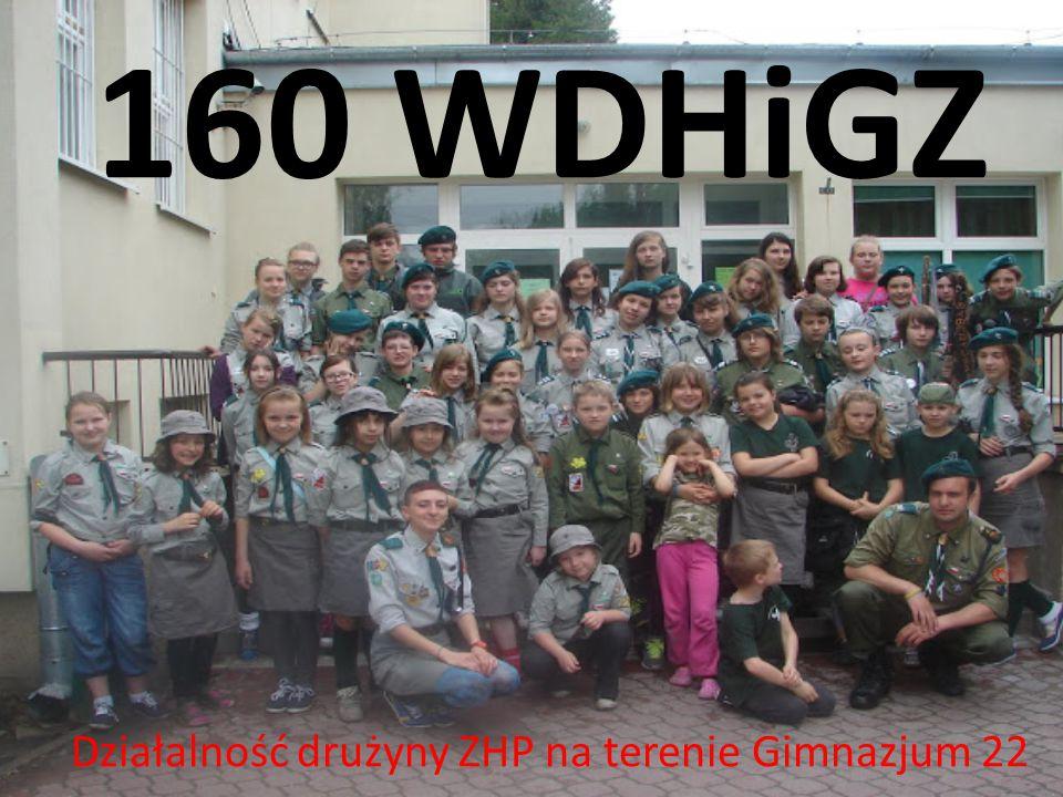 160 WDHiGZ Działalność drużyny ZHP na terenie Gimnazjum 22