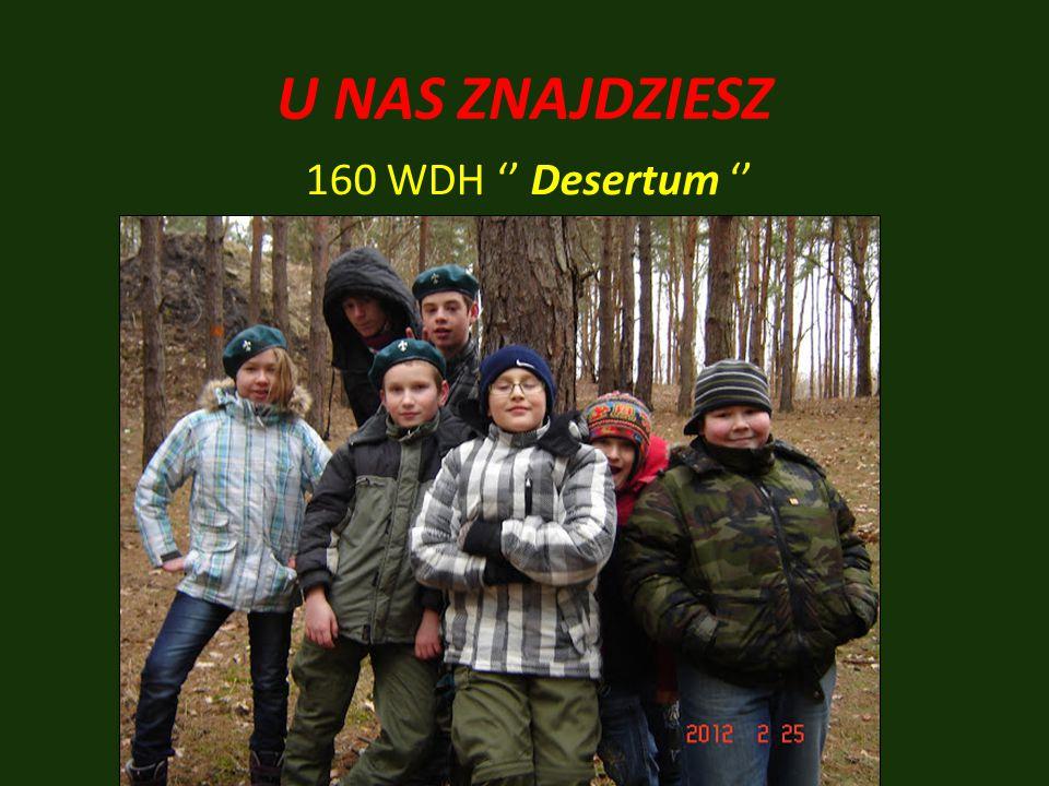 U NAS ZNAJDZIESZ 160 WDH '' Desertum ''