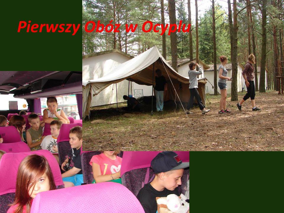 Pierwszy Obóz w Ocyplu