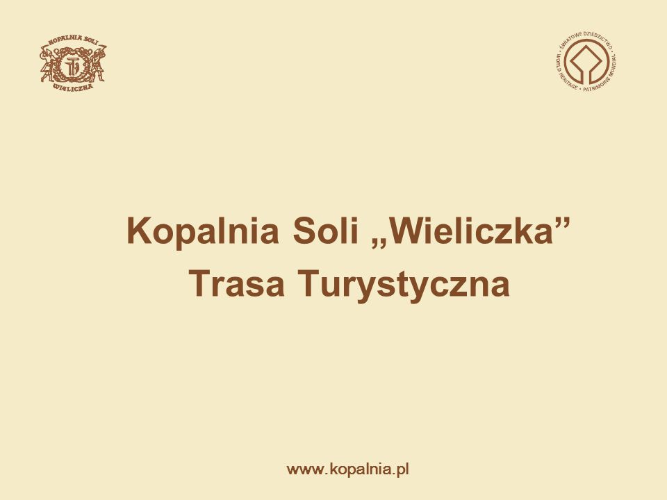 """www.kopalnia.pl Kopalnia Soli """"Wieliczka Trasa Turystyczna Regulamin Organizacyjny § 10 Opis jednostek organizacyjnych 3."""