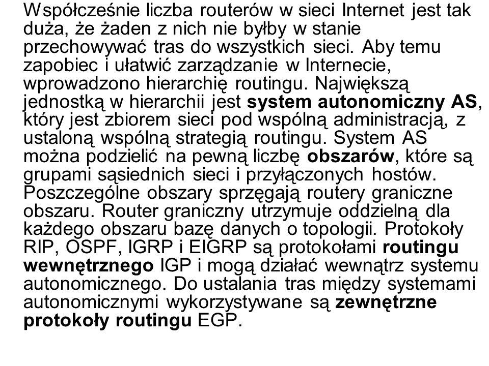 Współcześnie liczba routerów w sieci Internet jest tak duża, że żaden z nich nie byłby w stanie przechowywać tras do wszystkich sieci. Aby temu zapobi