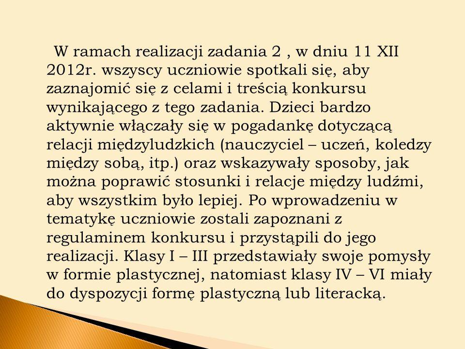 W ramach realizacji zadania 2, w dniu 11 XII 2012r.