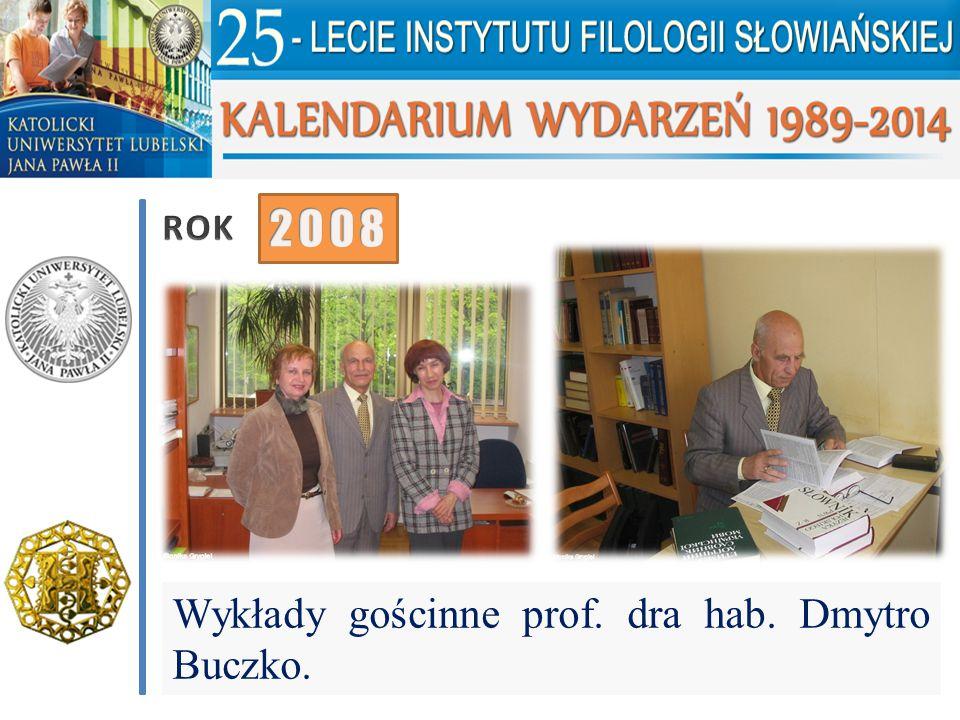 Wykłady gościnne prof. dra hab. Dmytro Buczko.