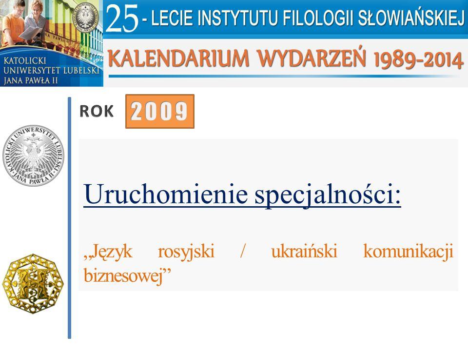 """Uruchomienie specjalności: """"Język rosyjski / ukraiński komunikacji biznesowej"""""""