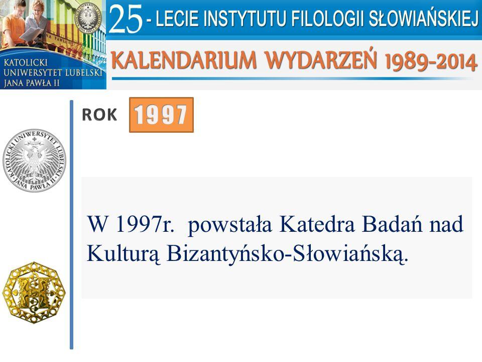 W 1997 r.odbyła się Międzynarodowa Konferencja Naukowa pt.