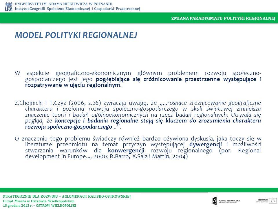 UNIWERSYTET IM. ADAMA MICKIEWICZA W POZNANIU Instytut Geografii Społeczno-Ekonomicznej i Gospodarki Przestrzennej MODEL POLITYKI REGIONALNEJ W aspekci