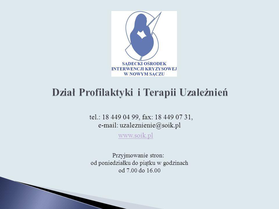 tel.: 18 449 04 99, fax: 18 449 07 31, e-mail: uzaleznienie@soik.pl www.soik.pl Przyjmowanie stron: od poniedziałku do piątku w godzinach od 7.00 do 1