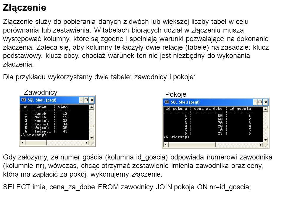 Złączenie Złączenie służy do pobierania danych z dwóch lub większej liczby tabel w celu porównania lub zestawienia. W tabelach biorących udział w złąc