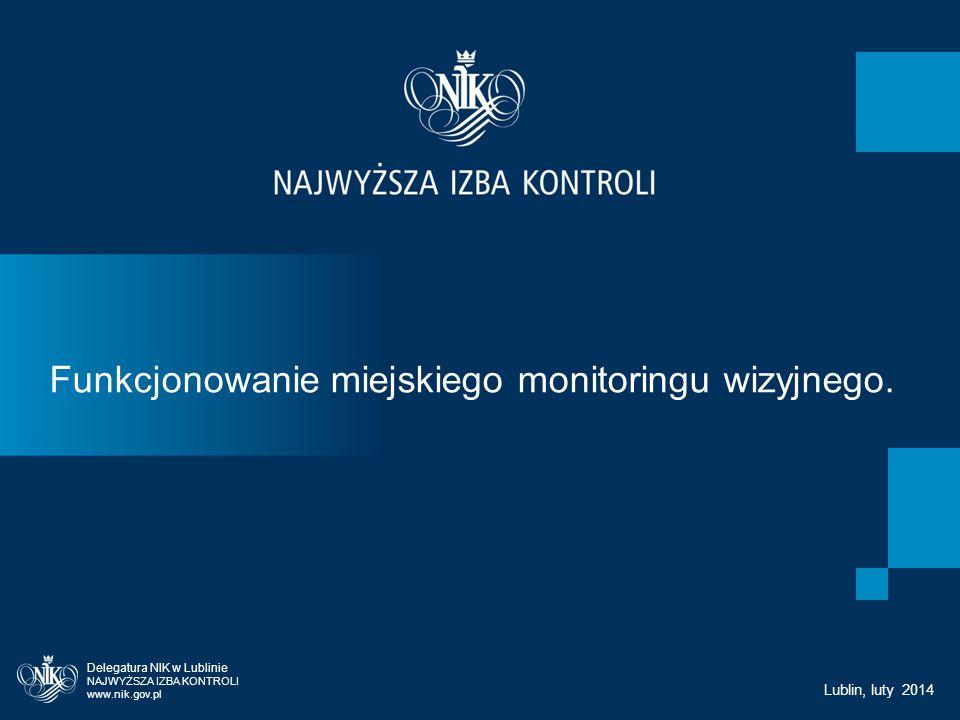 ORGANIZACJA KONTROLI Kontrola została przeprowadzona w okresie od lutego do czerwca 2013 przez sześć delegatur NIK: w Katowicach, Kielcach, Lublinie Łodzi, Poznaniu i Warszawie.