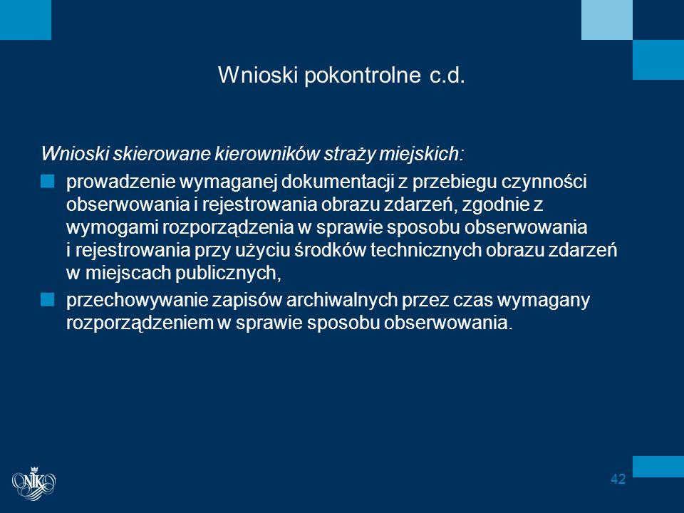 Wnioski pokontrolne c.d.