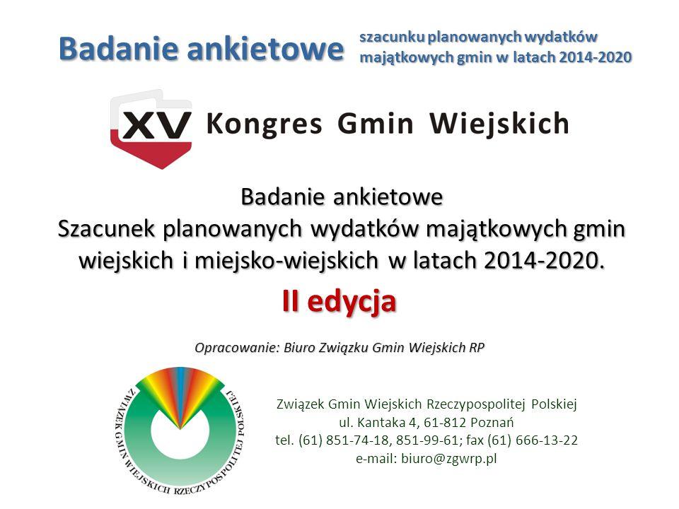 Cel badania - oszacowanie wartości planowanych wydatków majątkowych i spodziewanych kwot środków zewnętrznych na współfinansowanie nakładów inwestycyjnych w gminach wiejskich i miejsko-wiejskich w Polsce w ramach perspektywy lat 2014-2020.