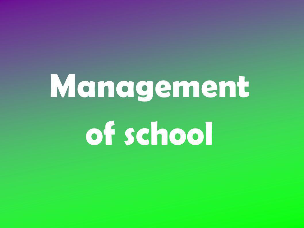 Management of school