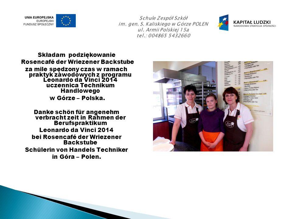 Składamy podziękowanie Gemeinnütziges Informations, - Bildungs, und Begegnungszeintrum im VFBQ za mile spędzony czas w ramach praktyk zawodowych z programu Leonardo da Vinci 2014 uczennice Technikum Ekonomicznego w Górze – Polska.