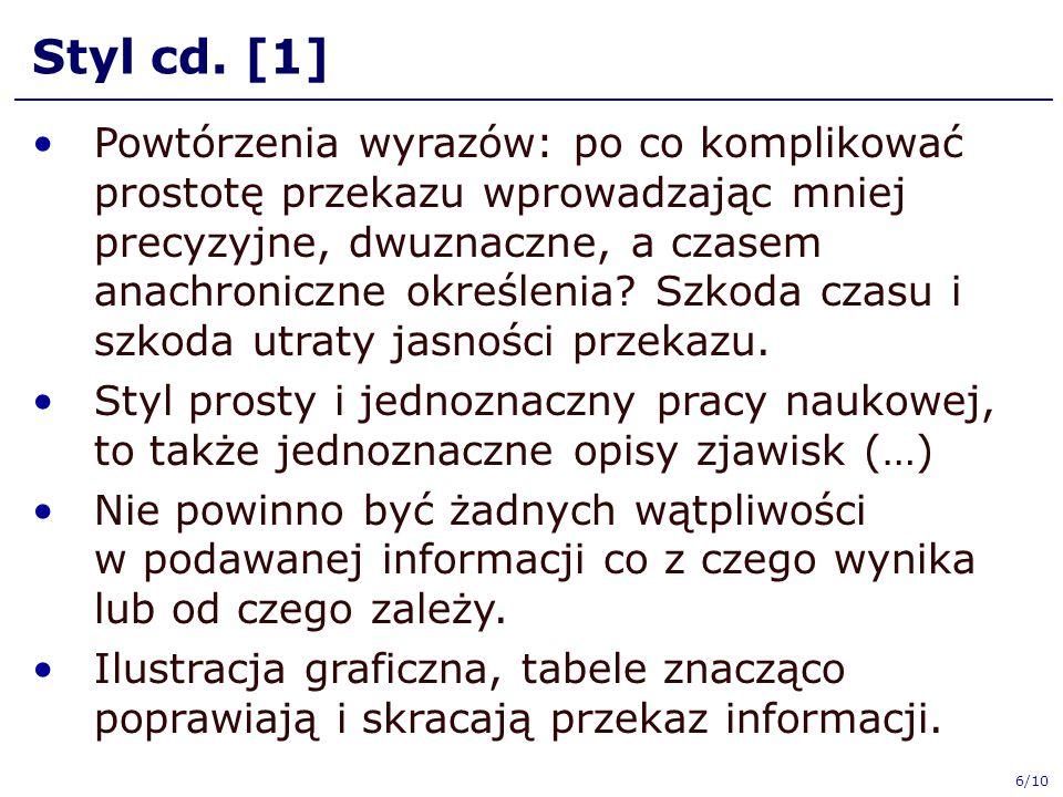 Styl cd. [1] Powtórzenia wyrazów: po co komplikować prostotę przekazu wprowadzając mniej precyzyjne, dwuznaczne, a czasem anachroniczne określenia? Sz
