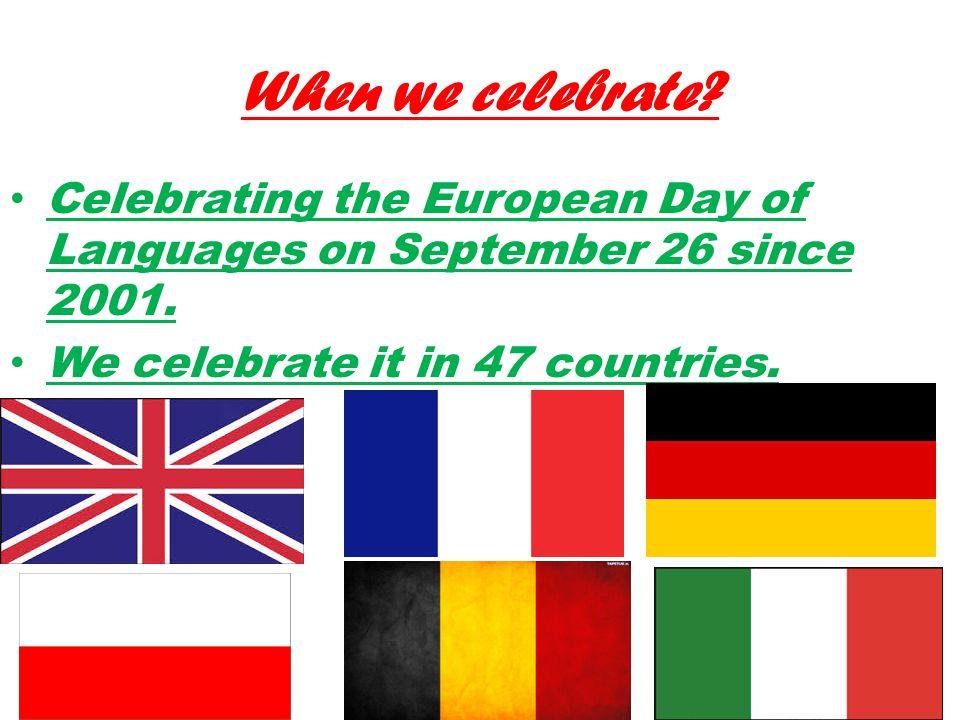 European languages In the EU the following languages  : English Greek German Romanian French Czech Italian Portuguese Polish Bulgarian Spanish Hungarian Dutch Danish Swedish Slovak