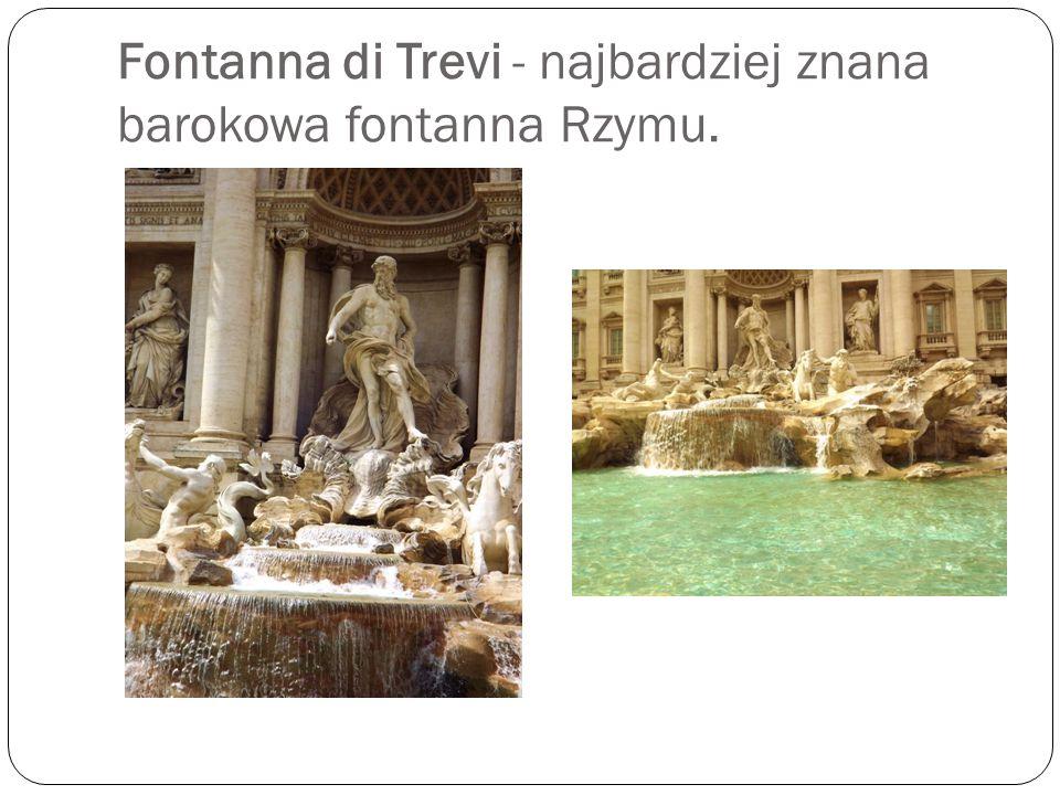 Fontanna di Trevi - najbardziej znana barokowa fontanna Rzymu.