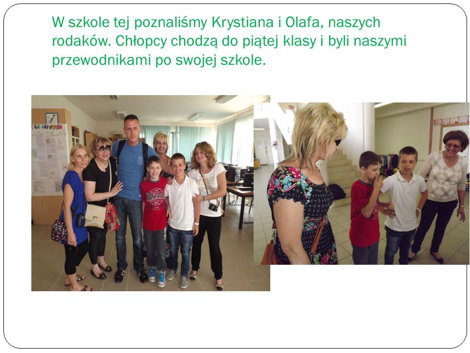 W szkole tej poznaliśmy Krystiana i Olafa, naszych rodaków.