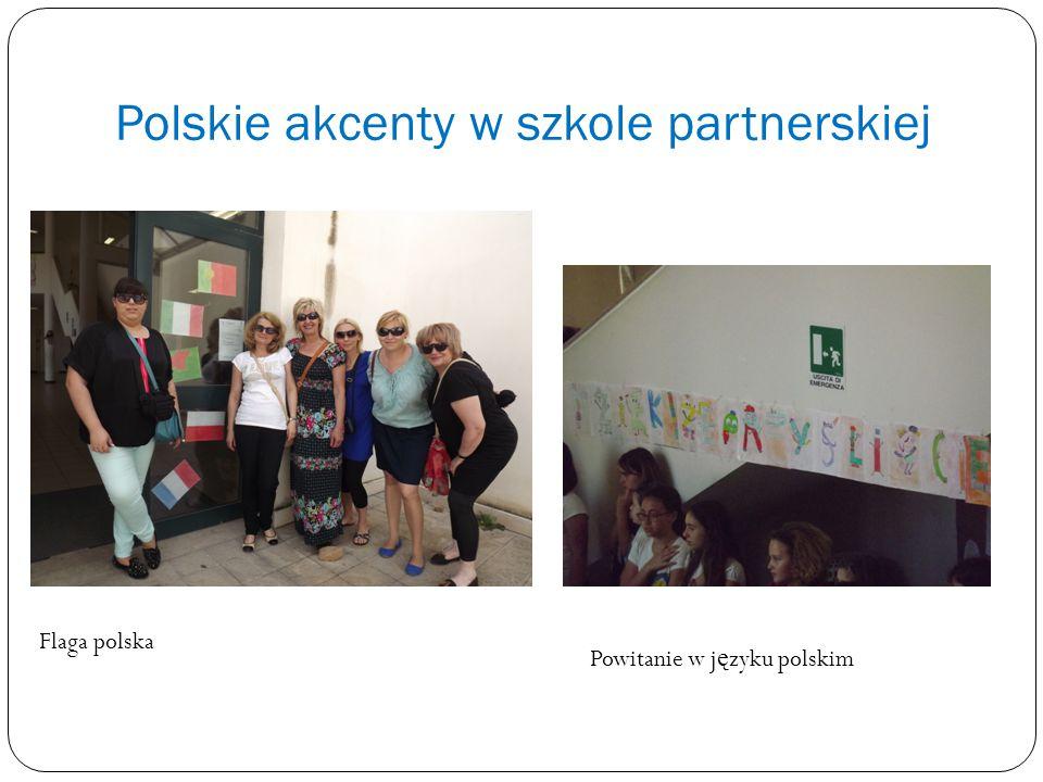 Polskie akcenty w szkole partnerskiej Flaga polska Powitanie w j ę zyku polskim