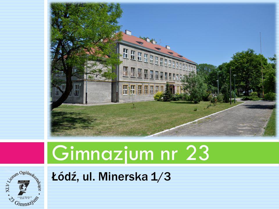 Łódź, ul. Minerska 1/3 Gimnazjum nr 23