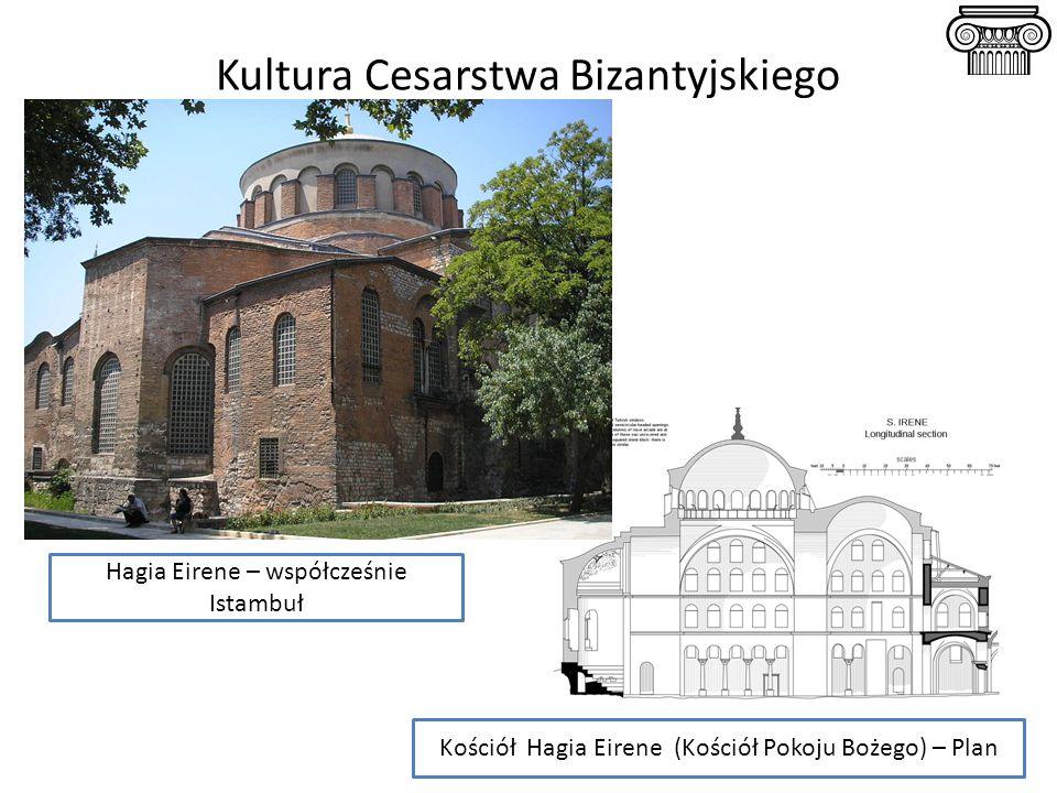 Kultura Cesarstwa Bizantyjskiego Kościół Hagia Eirene (Kościół Pokoju Bożego) – Plan Hagia Eirene – współcześnie Istambuł