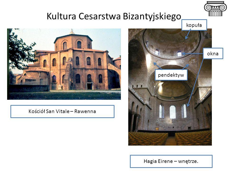 Kultura Cesarstwa Bizantyjskiego Hagia Eirene – wnętrze. Kościół San Vitale – Rawenna kopuła okna pendektyw
