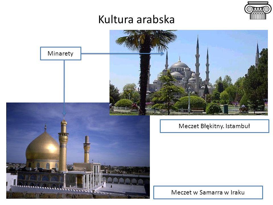 Kultura arabska Meczet Błękitny. Istambuł Meczet w Samarra w Iraku Minarety
