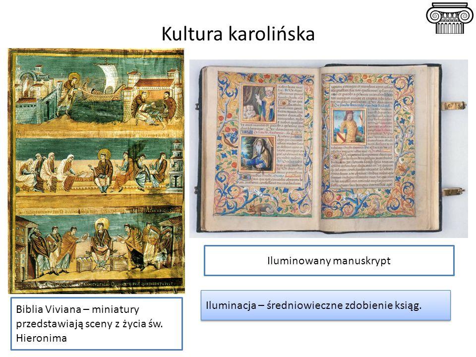 Kultura karolińska Biblia Viviana – miniatury przedstawiają sceny z życia św. Hieronima Iluminowany manuskrypt Iluminacja – średniowieczne zdobienie k