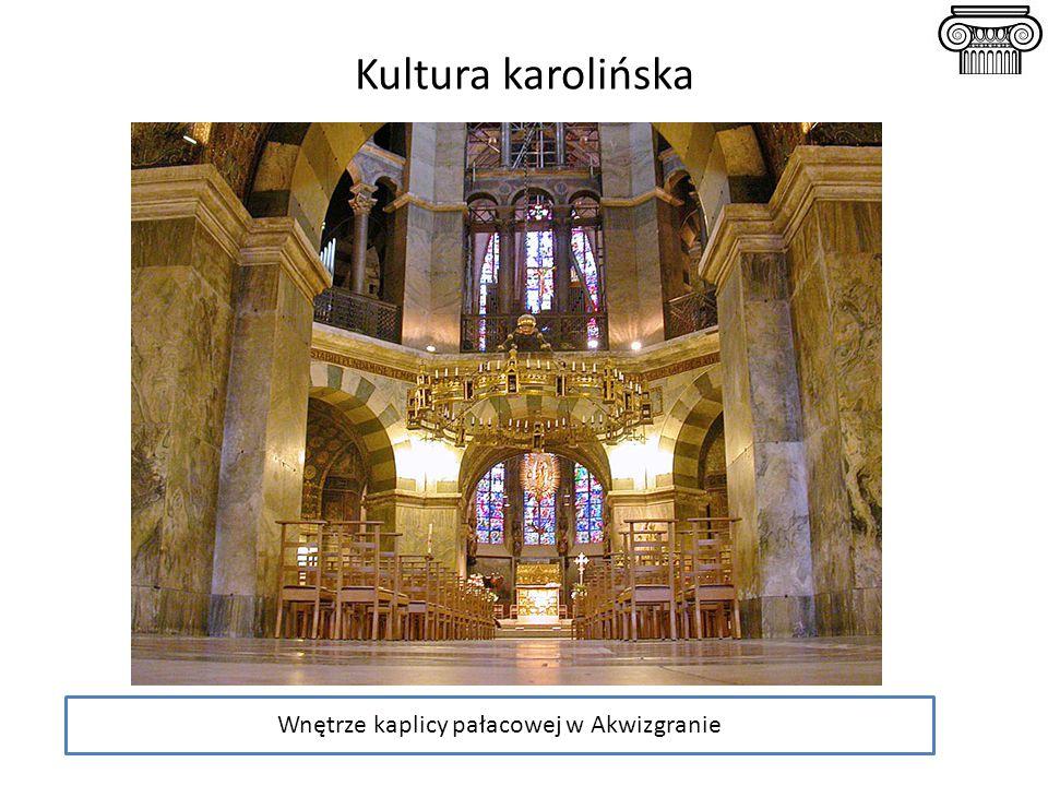 Wnętrze kaplicy pałacowej w Akwizgranie Kultura karolińska