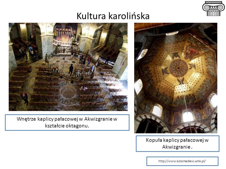 Wnętrze kaplicy pałacowej w Akwizgranie w kształcie oktagonu. Kopuła kaplicy pałacowej w Akwizgranie. http://www.kolomedievi.umk.pl/