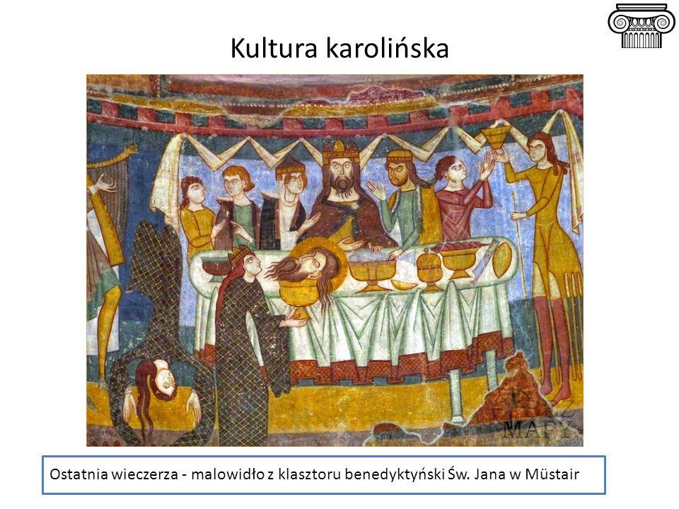 Ostatnia wieczerza - malowidło z klasztoru benedyktyński Św. Jana w Müstair Kultura karolińska