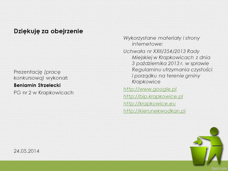 Dziękuję za obejrzenie Wykorzystane materiały i strony internetowe: Uchwała nr XXII/354/2013 Rady Miejskiej w Krapkowicach z dnia 3 października 2013 r.