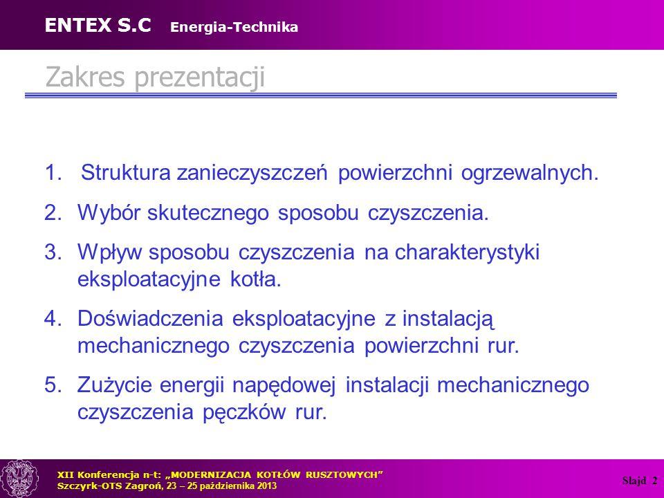 Slajd 3 6.Efektywność energetyczna różnych instalacji czyszczenia powierzchni rur.