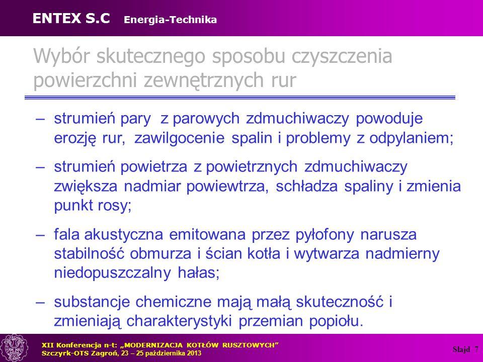 Slajd 8 System mechanicznego czyszczenia pęczków rur Firma ENTEX S.C.