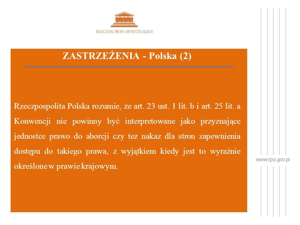 ZASTRZEŻENIA - Polska (2) Rzeczpospolita Polska rozumie, że art.