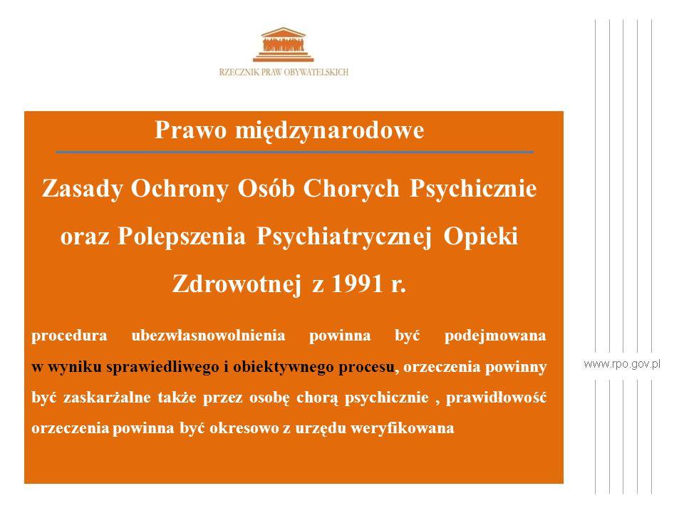 Prawo międzynarodowe Zasady Ochrony Osób Chorych Psychicznie oraz Polepszenia Psychiatrycznej Opieki Zdrowotnej z 1991 r.