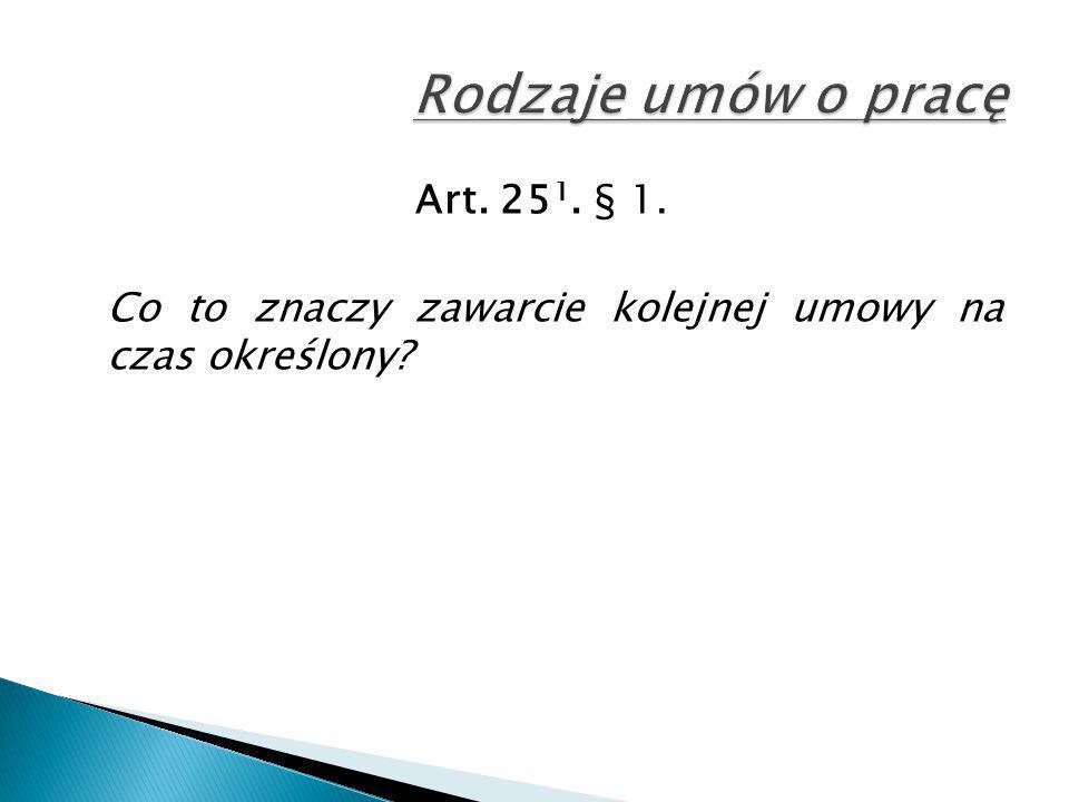 Art. 25 1. § 1. Co to znaczy zawarcie kolejnej umowy na czas określony?