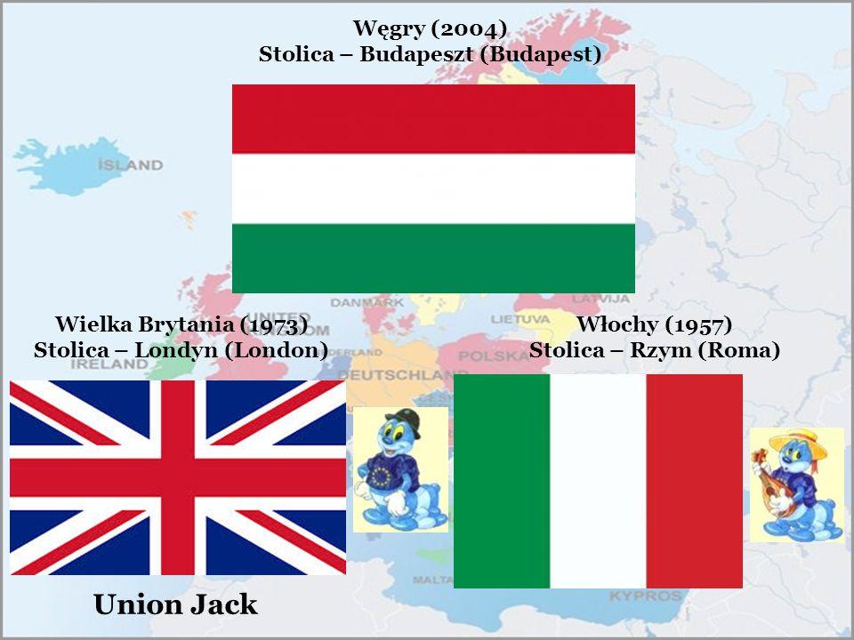Węgry (2004) Stolica – Budapeszt (Budapest) Wielka Brytania (1973) Stolica – Londyn (London) Union Jack Włochy (1957) Stolica – Rzym (Roma)