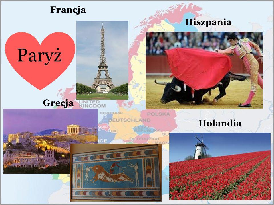 Francja Grecja Hiszpania Holandia Paryż