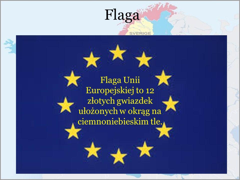 Flaga Flaga Unii Europejskiej to 12 złotych gwiazdek ułożonych w okrąg na ciemnoniebieskim tle.