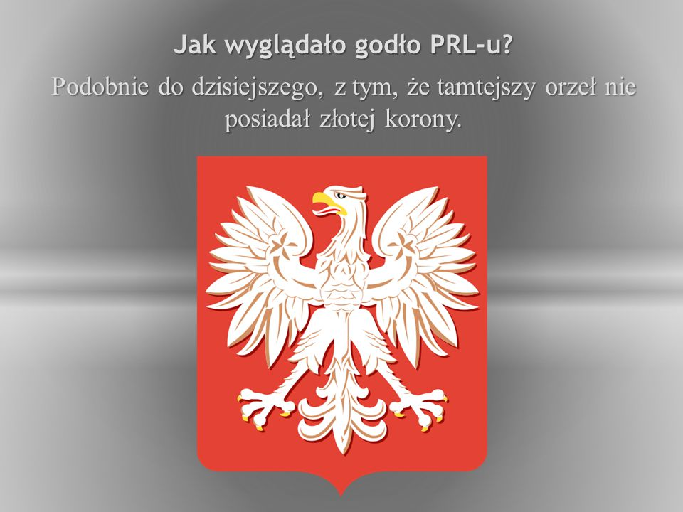 Jak wyglądało godło PRL-u.